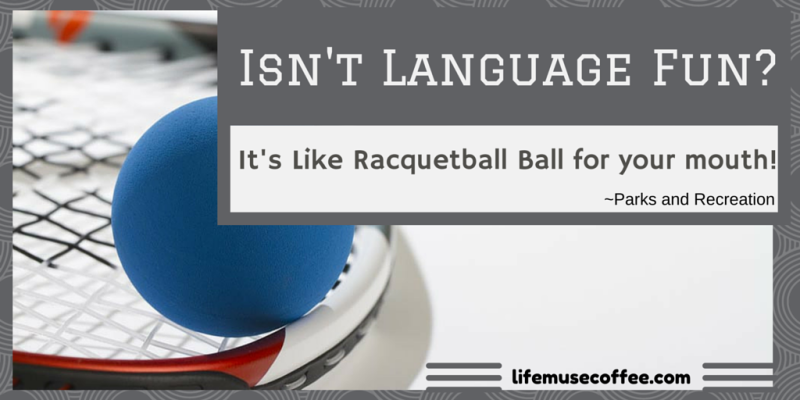 Isn't Language Fun-